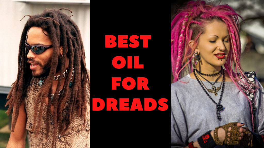 best oil for dreads